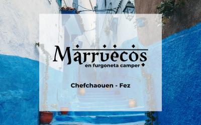 Marruecos en furgoneta camper: Chefchaouen – Fes